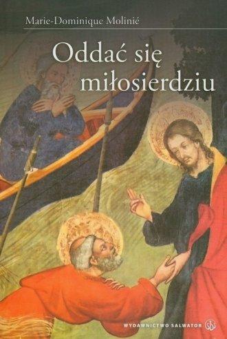 Oddać się miłosierdziu - okładka książki