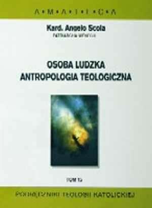 Osoba ludzka. Antropologia teologiczna. - okładka książki