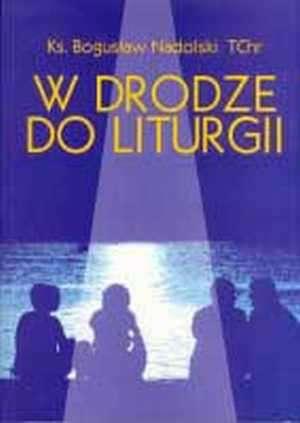 W drodze do Liturgii - okładka książki
