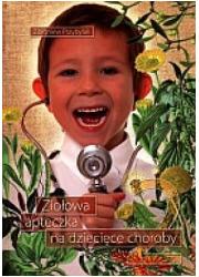 Ziołowa apteczka na dziecięce choroby - okładka książki