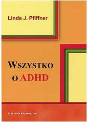 Wszystko o ADHD - okładka książki