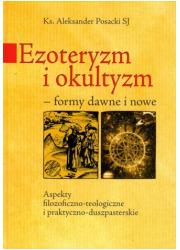 Ezoteryzm i okultyzm. Formy dawne - okładka książki