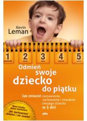 Odmień swoje dziecko do piątku - okładka książki
