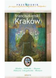 Franciszkański Kraków. Przewodnik - okładka książki