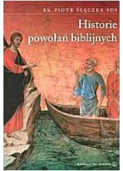Historie powołań biblijnych - okładka książki
