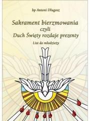 Sakrament bierzmowania czyli Duch - okładka książki