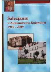 Salezjanie w Aleksandrowie Kujawskim - okładka książki