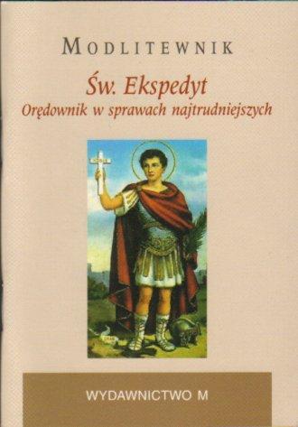 Modlitewnik. Św. Ekspedyt. Orędownik - okładka książki