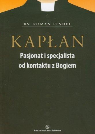 Kapłan. Pasjonat i specjalista - okładka książki