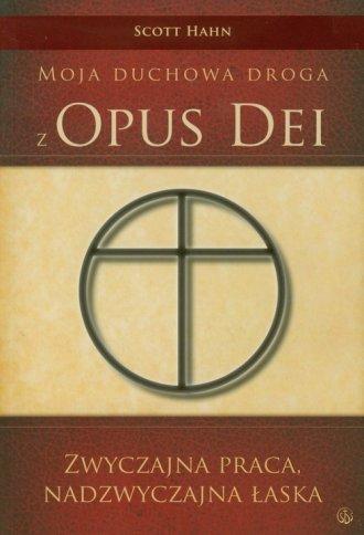 Moja duchowa droga z Opus Dei - okładka książki