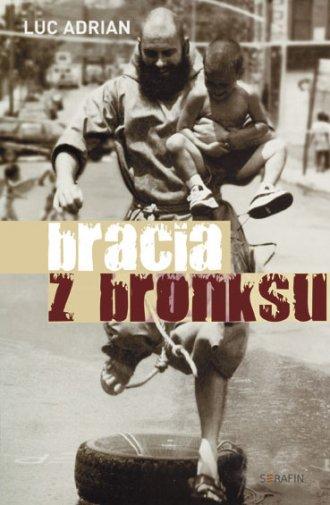 Bracia z Bronksu - okładka książki