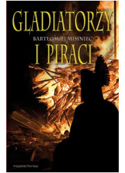 Gladiatorzy i piraci - okładka książki