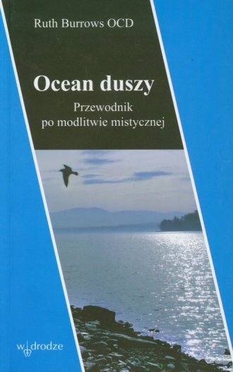 Ocean duszy. Przewodnik po modlitwie - okładka książki