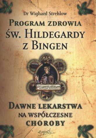 Program zdrowia św. Hildegardy - okładka książki