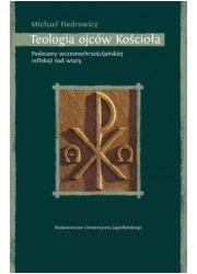 Teologia ojców Kościoła. Podstawy - okładka książki
