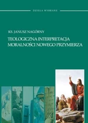 Teologiczna interpretacja moralności - okładka książki