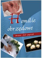 Homilie obrzędowe. Chrzest-ślub-pogrzeb - okładka książki