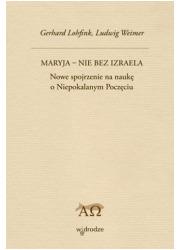Maryja - nie bez Izraela. Nowe - okładka książki