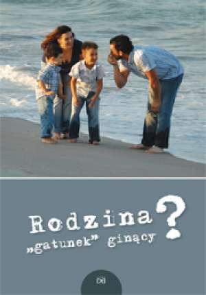 Rodzina gatunek ginący - okładka książki