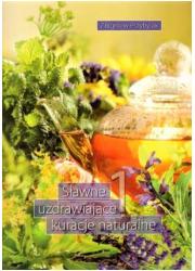 Sławne uzdrawiające kuracje naturalne - okładka książki
