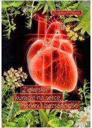 Zielarskie kuracje na serce, nerwy - okładka książki