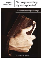 Dlaczego modlimy się za kapłanów? - okładka książki
