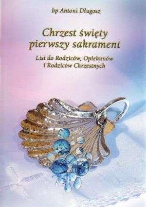 Chrzest święty pierwszy sakrament. - okładka książki