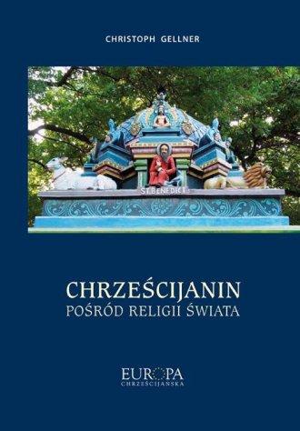 Chrześcijanin pośród religii świata - okładka książki