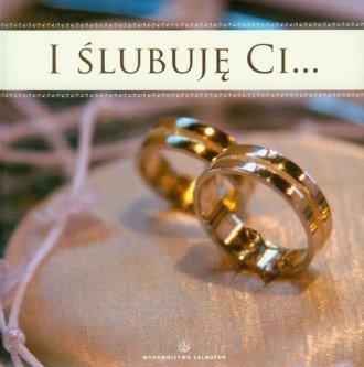 I ślubuję ci... - okładka książki