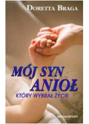 Mój syn anioł, który wybrał życie - okładka książki