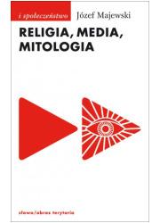Religia, media, mitologia - okładka książki