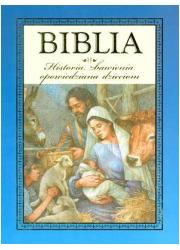 Biblia. Historia zbawienia opowiedziana - okładka książki