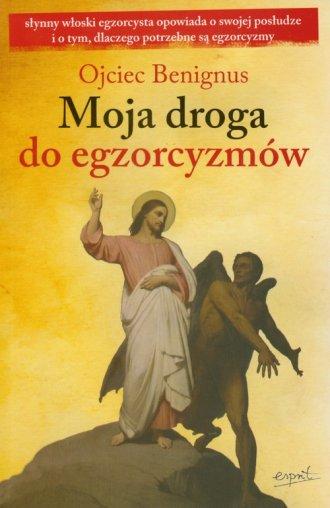 Moja droga do egzorcyzmów - okładka książki