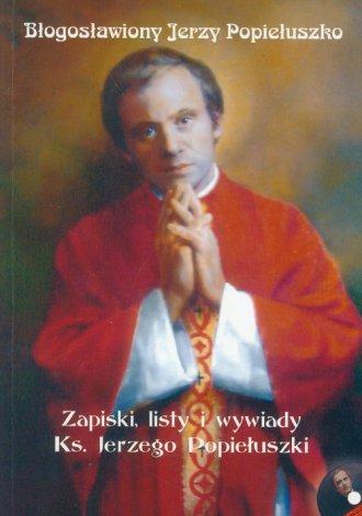 Błogosławiony Jerzy Popiełuszko - okładka książki