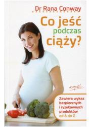 Co jeść podczas ciąży - okładka książki