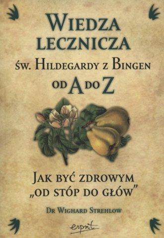 Wiedza lecznicza św. Hildegardy - okładka książki