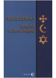 Sceptyk w Ziemi Świętej - okładka książki