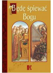 Będę śpiewać Bogu - okładka książki
