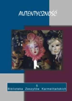 Autentyczność. Seria: Biblioteka - okładka książki