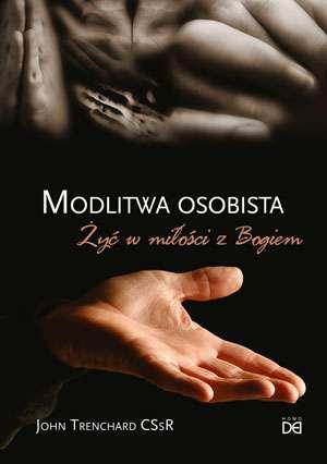 Modlitwa osobista. Żyć w miłości - okładka książki