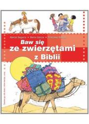 Baw się ze zwierzętami z Biblii - okładka książki