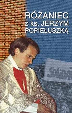 Różaniec z ks. Jerzym Popiełuszką - okładka książki