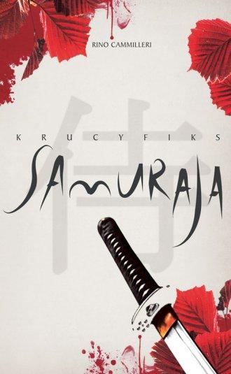 Krucyfiks Samuraja - okładka książki