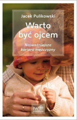 Warto być ojcem - okładka książki
