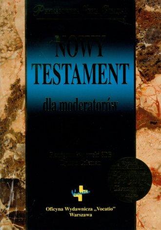 Nowy Testament dla moderatorów - okładka książki