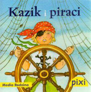 Pixi. Kazik i piraci - okładka książki