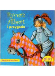 Pixi. Rycerz Albert i przygoda - okładka książki