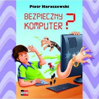 Bezpieczny komputer - okładka książki