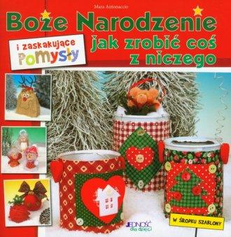 Boże Narodzenie i zaskakujące pomysły - okładka książki