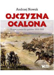 Ojczyzna Ocalona. Wojna sowiecko-polska - okładka książki